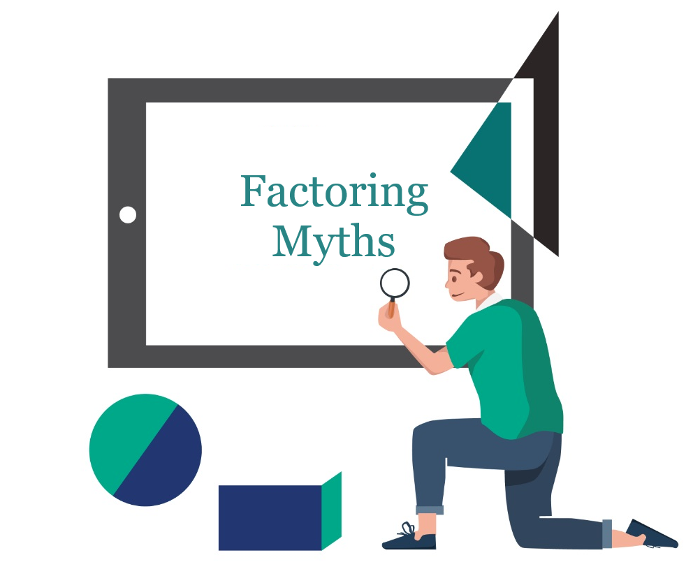 Factoring Myths
